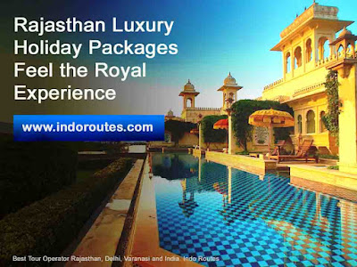 luxury rajasthan tour packages - Indo Routes - Golden Triangle Tour