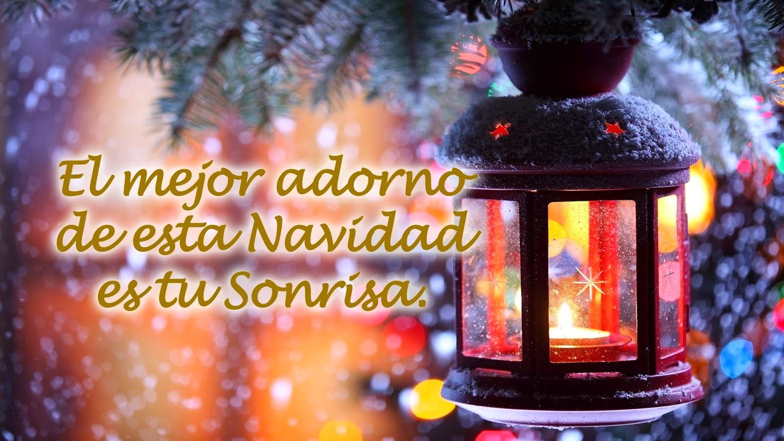Frases De Navidad: El Mejor Adorno De Esta Navidad Es Tu Sonrisa