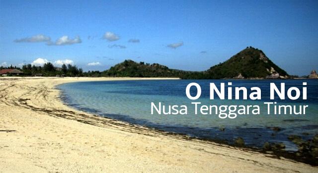 Lirik Lagu O Nina Noi - Nusa Tenggara Timur