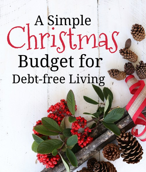 A Simple Christmas Budget for Debt-free Living