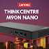 """Lenovo rolls out special ThinkCentre Work-from-home productivity bundles to support the """"New Norm"""""""