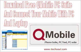 Android QMobile PC suite Free Download Here