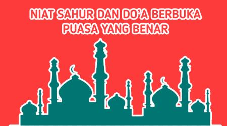 Niat Sahur Dan Buka Puasa Ramadhan Yang Baik dan Benar