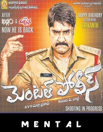 Mental Police 2016 Hindi Dual Audio 550MB UNCUT HDRip 720p HEVC Free Download Watch Online downloadhub.in