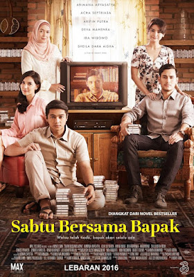 Download Film Sabtu Bersama Bapak (2016) WEB-DL Full Movie