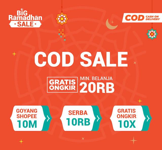 #Shopee - #Promo COD Sale Ramadhan & Gratis Ongkir Min Belanja 20K (s.d 30 April 2019)
