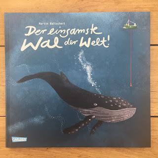 Bilderbuch vom 52-Hertz-Wal von Martin Baltscheit, Der einsamste Wal der Welt