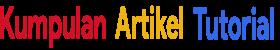 Kumpulan tutorial terbaru mengenai blogger , wordpress dan adsense