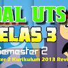 Download SOAL UTS Kelas 3 SD Semester 2 Kurikulum 2013 Revisi 2017