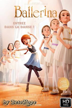 Bailarina [1080p] [Latino-Ingles] [MEGA]