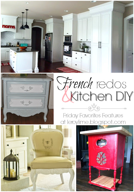Friday Favorites Features : Week 316 - French Redos & Kitchen DIY