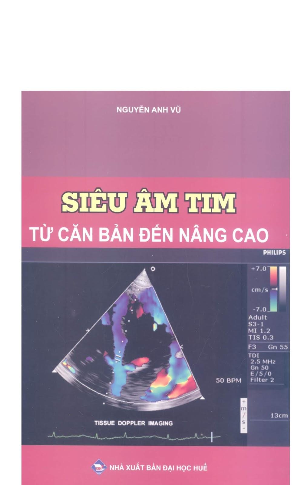 Siêu âm Tim từ cơ bản đến nâng cao – PGS. TS. Nguyễn Anh Vũ