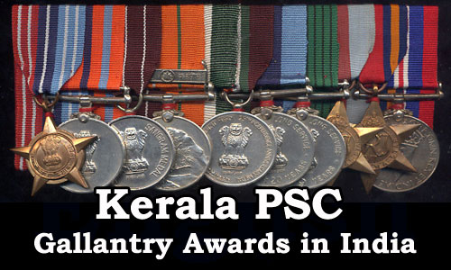Study Material - Gallantry Awards in India
