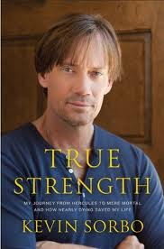 Kevin Sorbo Book True Strength