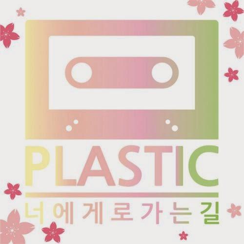 [Single] Plastic – 너.로.길
