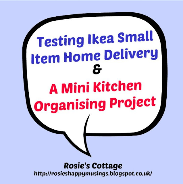 Testing Ikea Small Item Delivery & A Mini Kitchen Organising Project