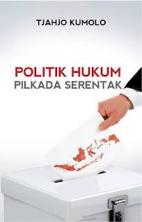 Politik Hukum Pilkada Serentak - Tjahjo Kumolo