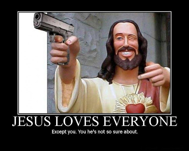 Funny Jesus Loves Everyone Religious Meme Picture