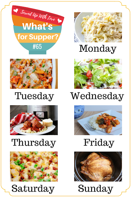 What's for Supper Sunday meal plan from Served Up With Love includes Loaded Potato Ranch Chicken Casserole, Crock Pot Chicken and Noodles, Taco Pizza, Slow Cooker Meatballs, Roasted Chicken, Chicken Parmesan Casserole, and so much more.