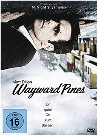 Serien, die ich mag: Wayward Pines