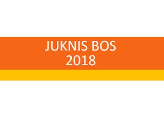 Info Lengkap Penggunaan Juknis BOS 2018 Sesuai Permendikbud