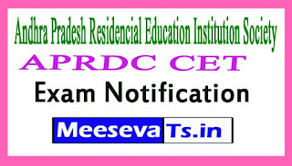 Andhra Pradesh Residencial Education Institution Society APRDC CET Exam Notification 2017