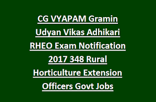 CG VYAPAM Gramin Udyan Vikas Adhikari RHEO Exam Notification 2017 348 Rural Horticulture Extension Officers Govt Jobs