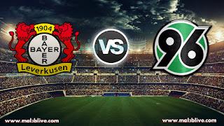 مشاهدة مباراة هانوفر 96 وباير ليفركوزن Hannover 96 vs Bayer 04 Leverkusen بث مباشر بتاريخ 17-12-2017 الدوري الالماني