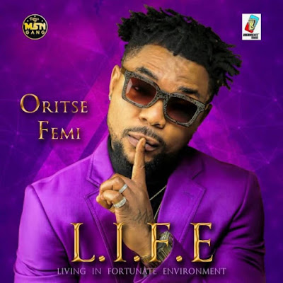 "oristse%2Bfemi - ENTERTAINMENT: Oritse Femi's Forthcoming Album ""L.I.F.E"" features Olamide, Lil Kesh, Small Doctor 