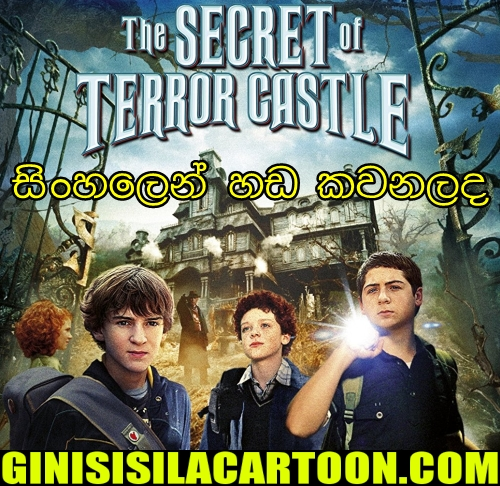 Sinhala Dubbed - The Secret of Terror Castle