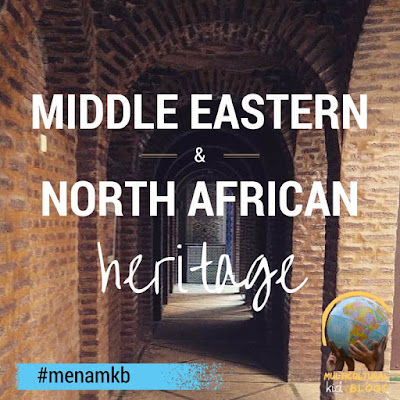 http://multiculturalkidblogs.com/middle-eastern-north-african-heritage-month-2016/
