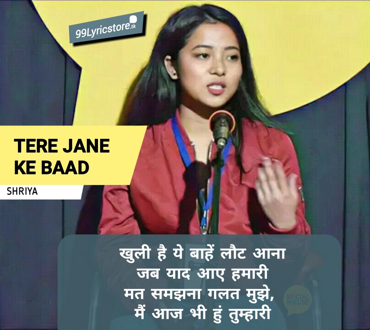 Tere Jane Ke Baad by Shriya | Heartbreak | The Social House Poetry, Love poetry, love Quotes, love Shayari, Shriya poetry in hindi, Shriya poetry video, Tere Jane ke baad lyrics Shriya the social house, Heartbreak Poetry, The Social