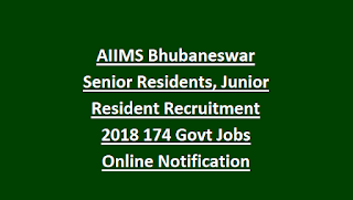 AIIMS Bhubaneswar Senior Residents, Junior Resident Recruitment 2018 174 Govt Jobs Online Notification