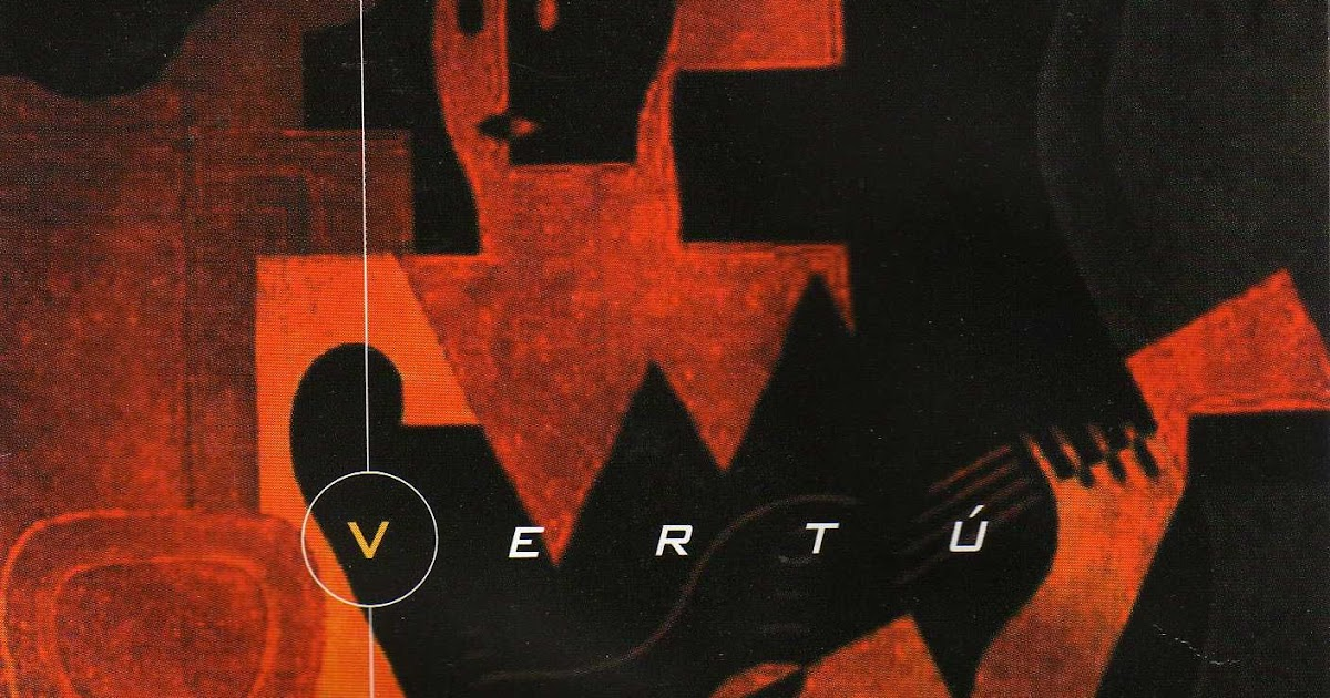 "Jazz Rock Fusion Guitar: Vertù - 1999 ""Vertù"""