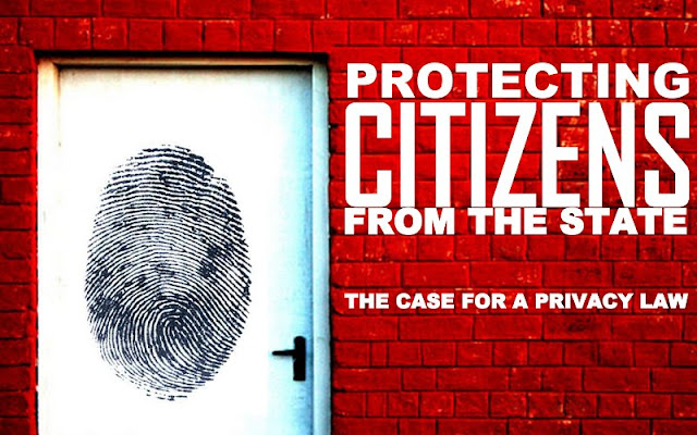 FEATURED | Protecting Citizens From The State: The Case For A Privacy Law
