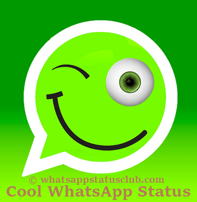 Cool Whatsapp Status, Best Whatsapp Status