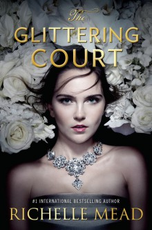 https://www.goodreads.com/book/show/29848940-the-glittering-court