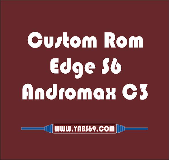 Rom Maxwizz Edge (S6) Andromax C3