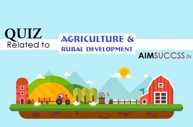 Agriculture & Rural Development MCQs for NABARD Grade-A