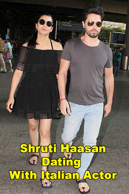Shruti Haasan Dating With Italian Actor
