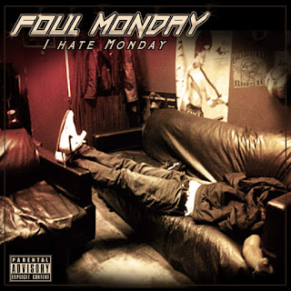Foul Monday - I Hate Monday (2016) - Album Download, Itunes Cover, Official Cover, Album CD Cover Art, Tracklist