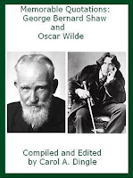 Memorable quotations George Bernard Shaw and Oscar Wilde