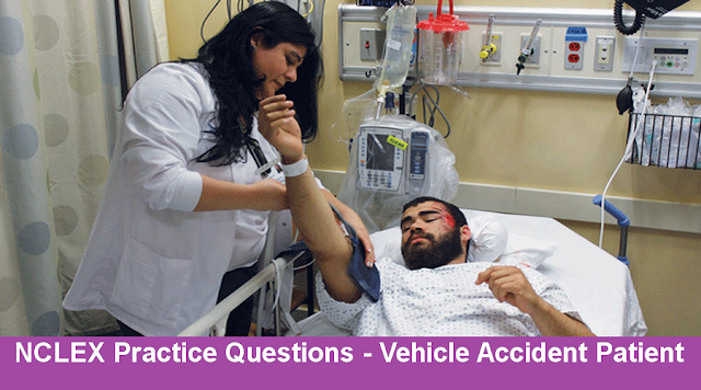 NCLEX Practice Questions - Vehicle Accident Patient