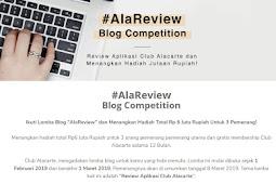 Kompetisi Menulis : Review Aplikasi Club Alacarte Berhadiah Bernilai Jutaan Rupiah