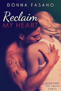 Cover Reveal/Excerpt/Giveaway: Reclaim My Heart by Donna Fasano