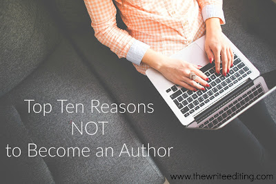 Top 10 Reasons NOT to Become an Author