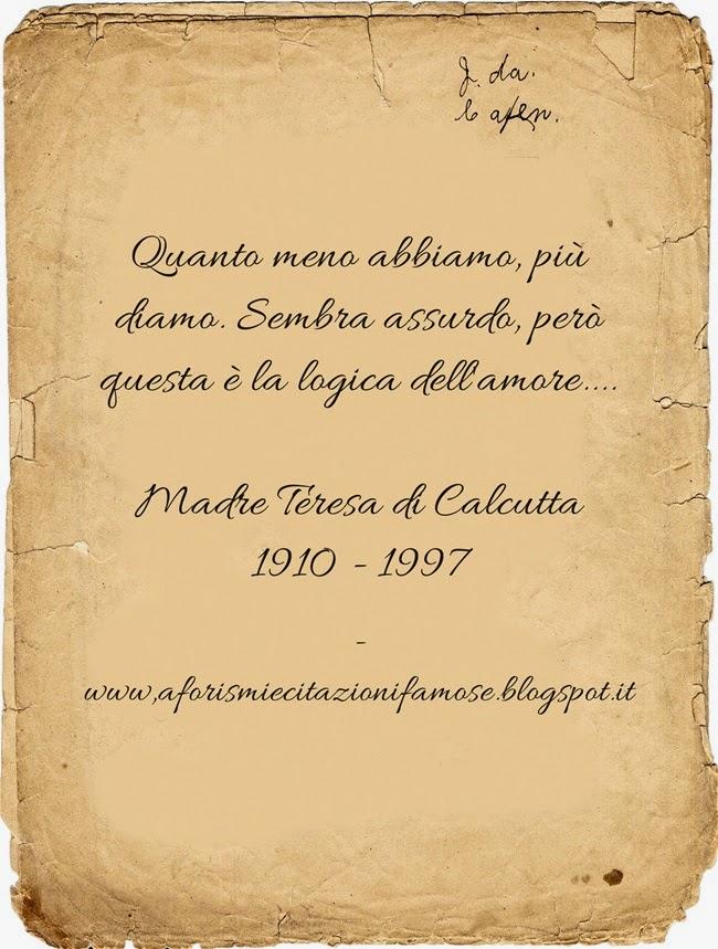 Favoloso Aforismi e citazioni famose: Frasi Famose Madre Teresa di Calcutta UH62