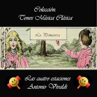 Colección Tonos Música Clásica: La primavera de Vivaldi