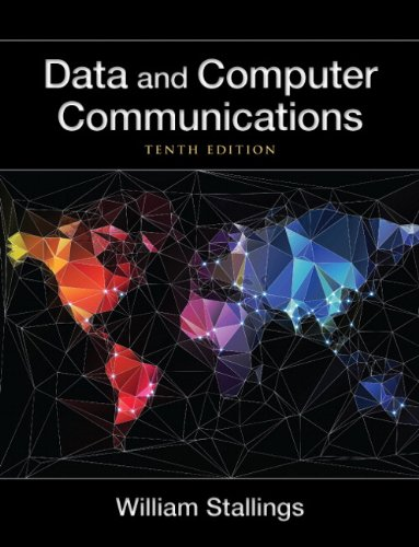 Data and Computer Communications 10th Edition by William Stallings