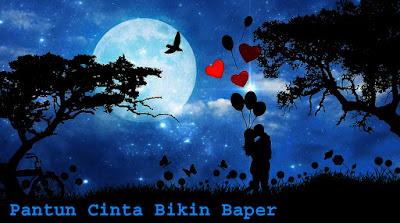 Pantun cinta bikin baper